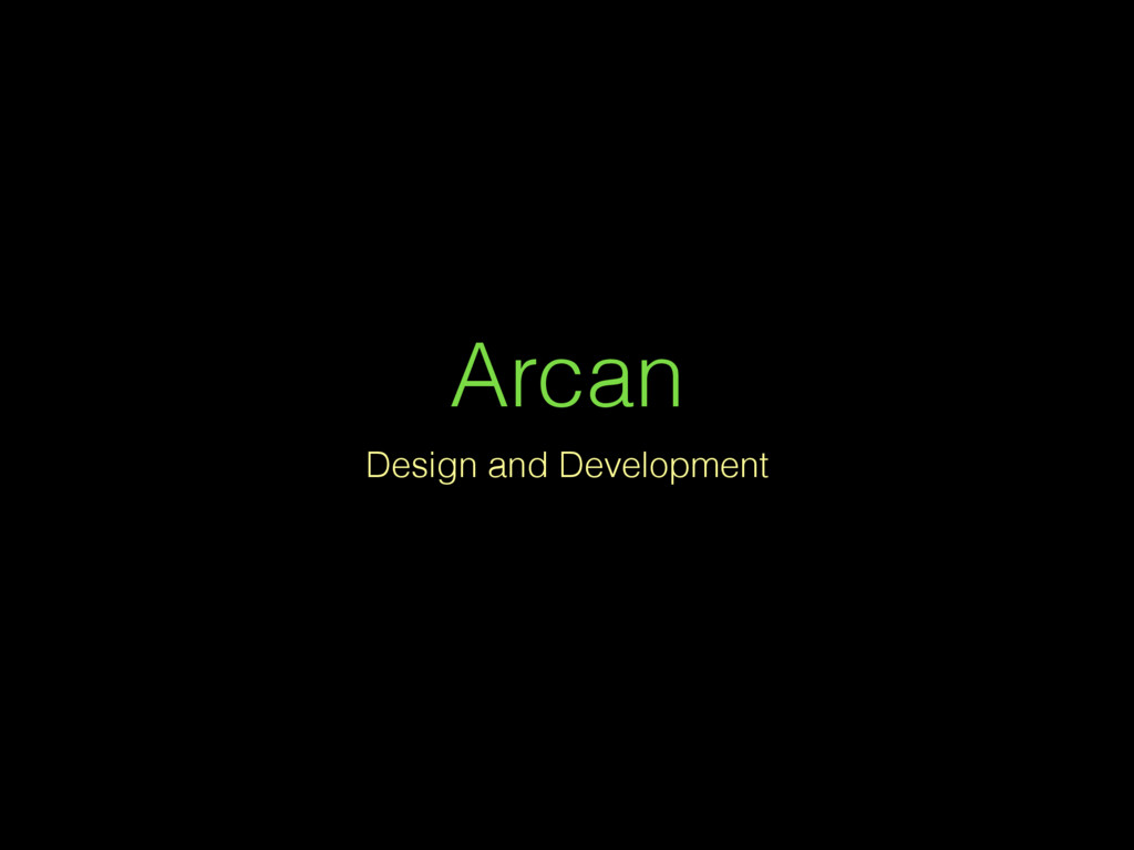 Arcan Design and Development