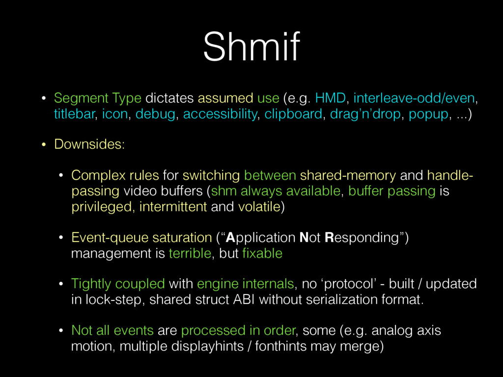 Shmif • Segment Type dictates assumed use (e.g....
