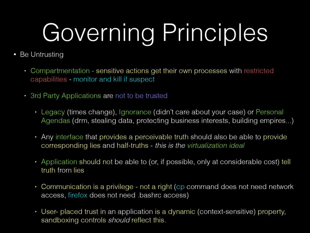 Governing Principles • Be Untrusting • Compartm...