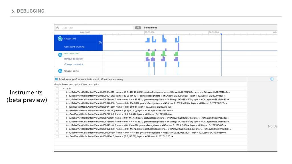 6. DEBUGGING Instruments (beta preview)