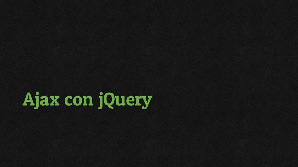 Ajax con jQuery