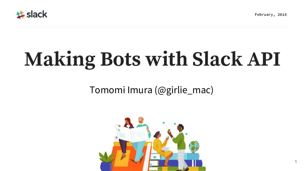 Tomomi Imura (@girlie_mac) February, 2018 1 Mak...