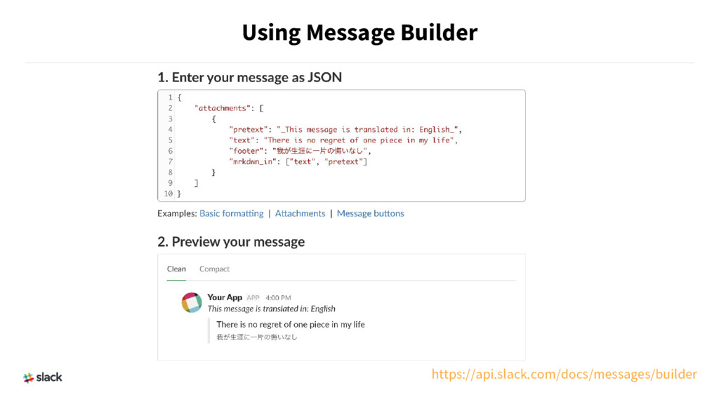 Using Message Builder https://api.slack.com/doc...