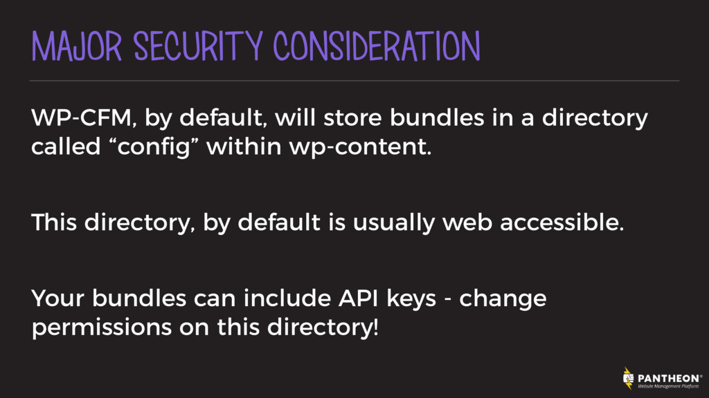 MAJOR SECURITY CONSIDERATION WP-CFM, by default...