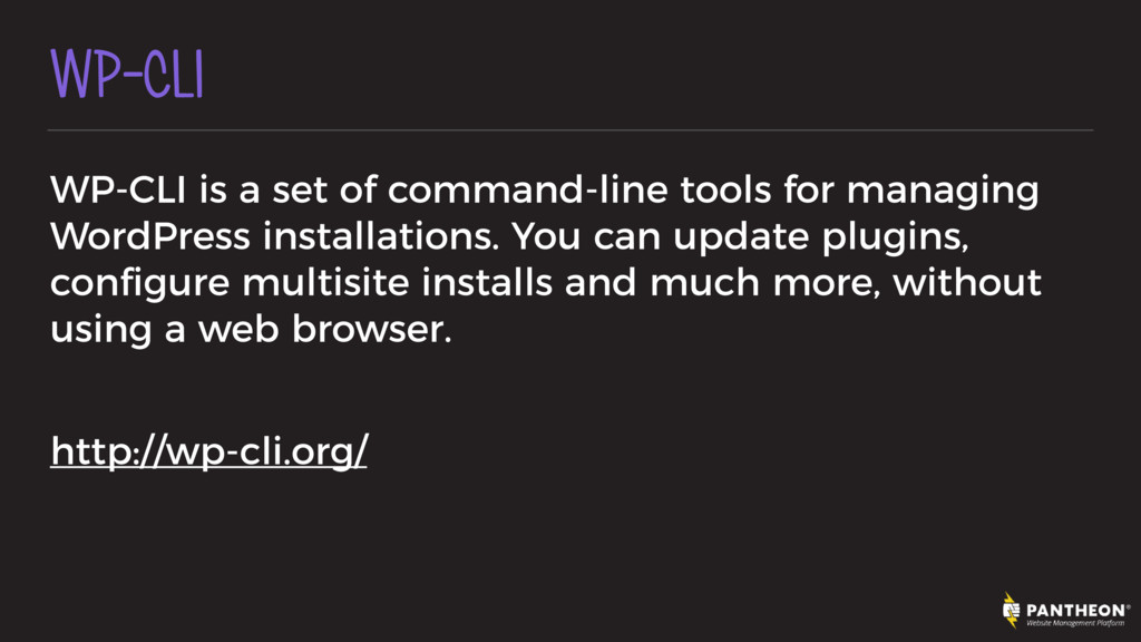 WP-CLI WP-CLI is a set of command-line tools fo...