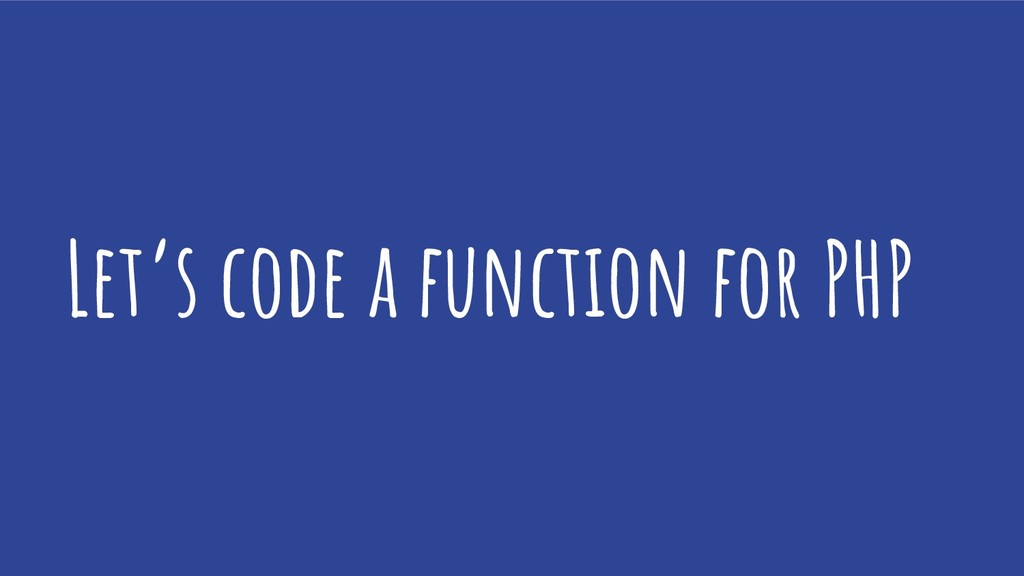 Let's code a function for PHP