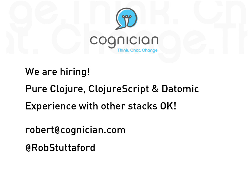 We are hiring! Pure Clojure, ClojureScript & Da...