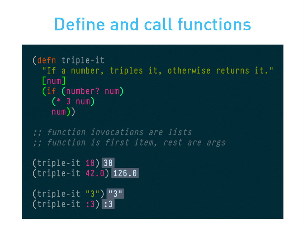 Define and call functions