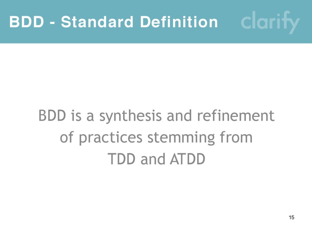 BDD - Standard Definition 15 BDD is a synthesis...
