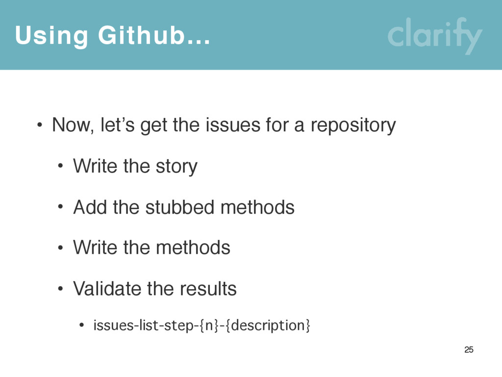 Using Github… 25 • Now, let's get the issues fo...