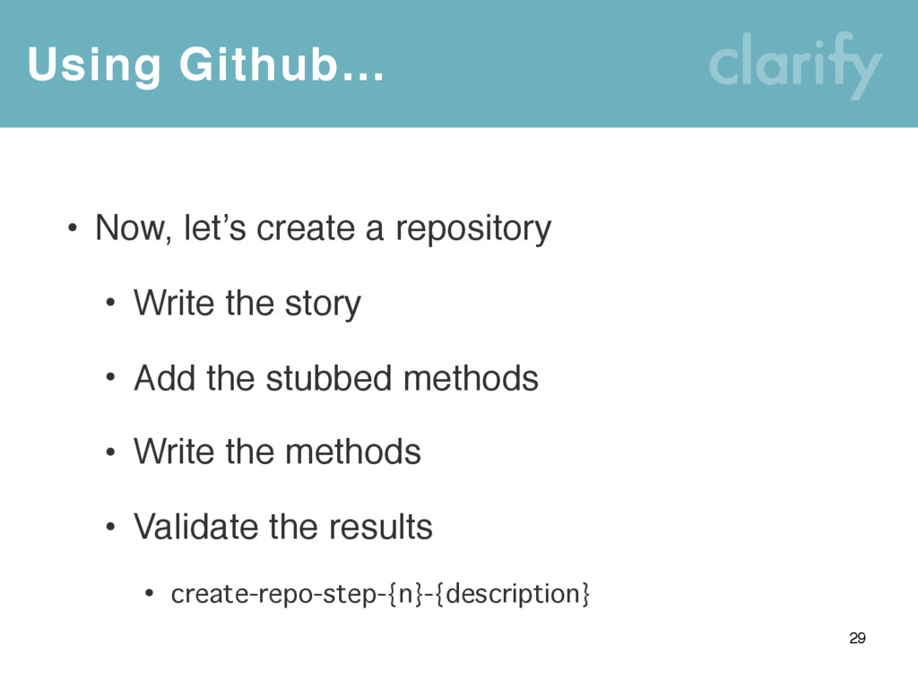 Using Github… 29 • Now, let's create a reposito...