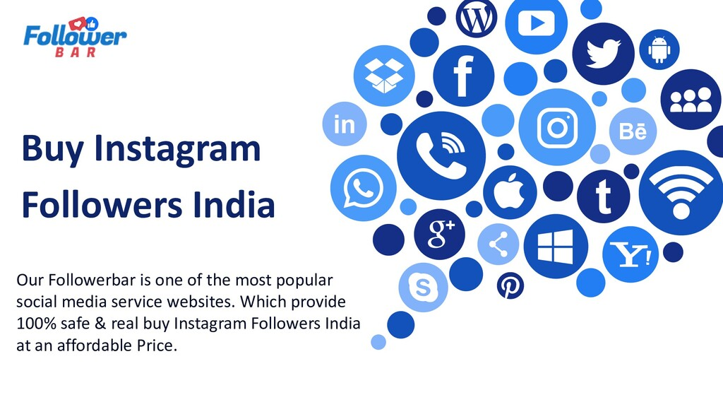 Buy Instagram Followers India Our Followerbar i...