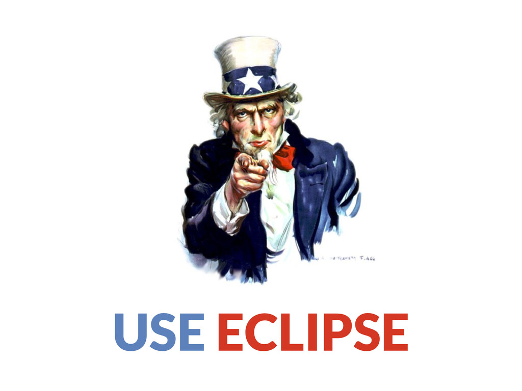 USE ECLIPSE