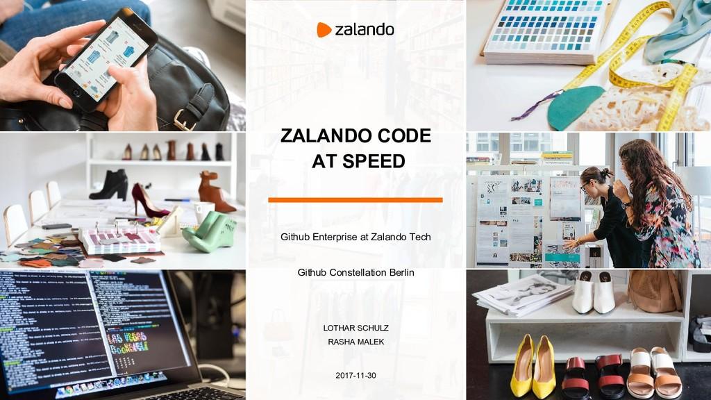 ZALANDO CODE AT SPEED Github Enterprise at Zala...