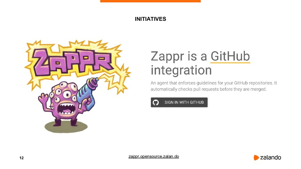12 INITIATIVES zappr.opensource.zalan.do