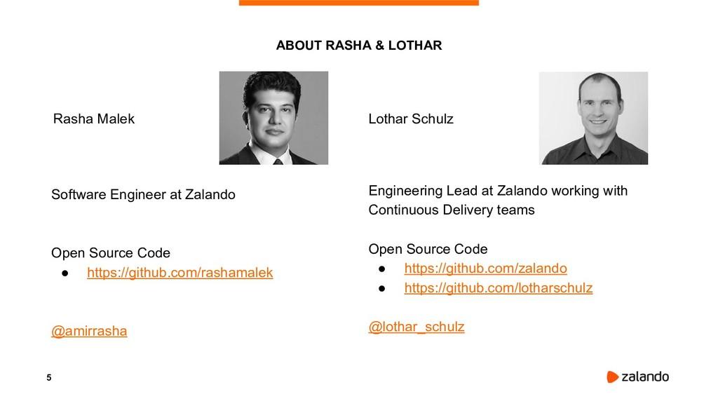 5 ABOUT RASHA & LOTHAR Engineering Lead at Zala...