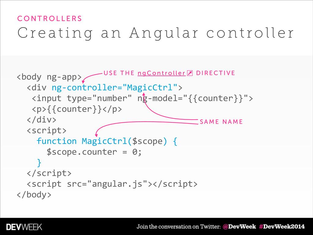 """<body ng-‐app>    <div ng-‐controller=""""M..."""