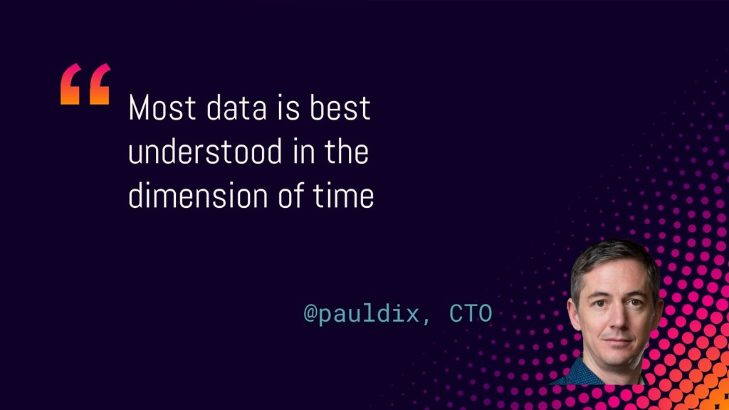 Most data is best understood in the dimension o...