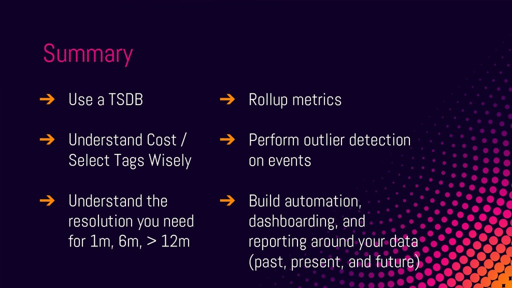 ➔ Use a TSDB ➔ Understand Cost / Select Tags Wi...
