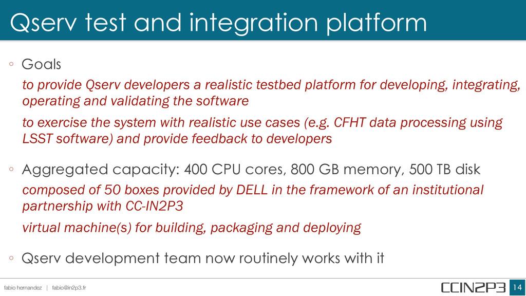 Qserv test and integration platform !14 fabio h...