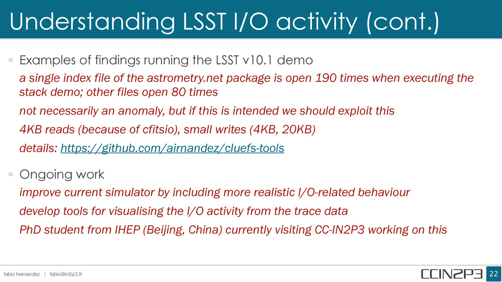 Understanding LSST I/O activity (cont.) !22 fab...