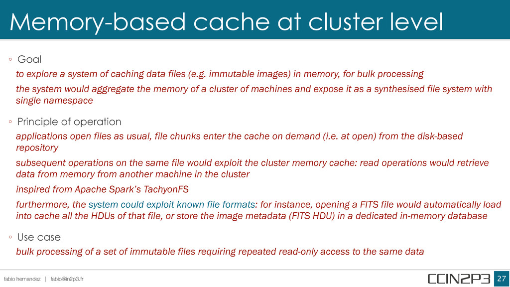 Memory-based cache at cluster level !27 fabio h...