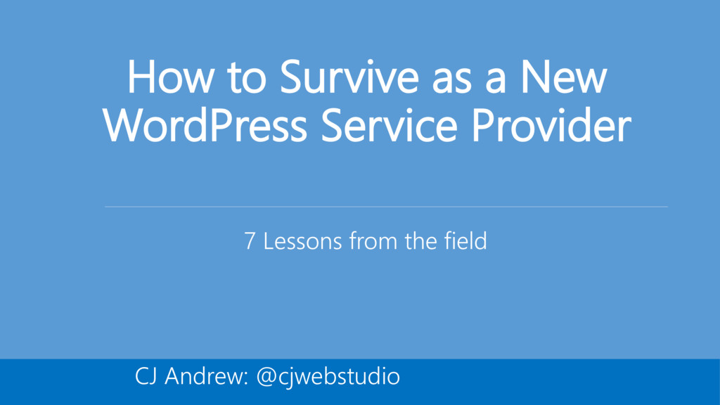 How to Survive as a New WordPress Service Provi...