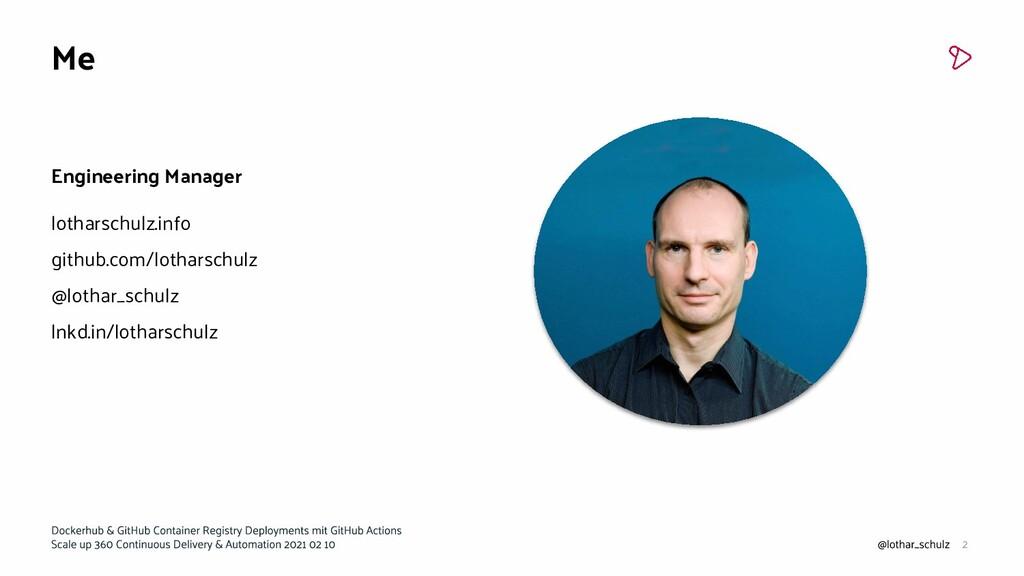 Me Engineering Manager lotharschulz.info github...