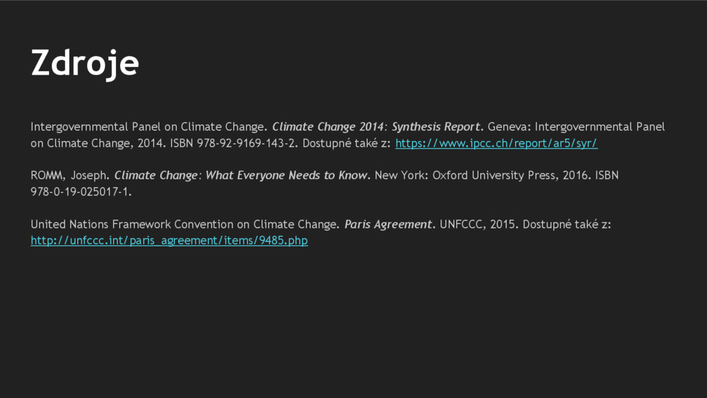 Zdroje Intergovernmental Panel on Climate Chang...