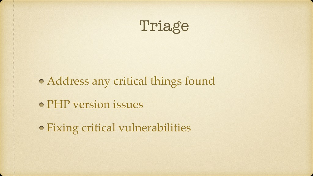 Triage Address any critical things found PHP ve...