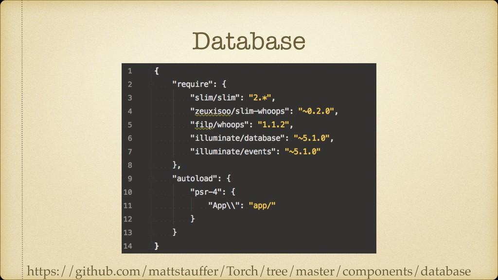 Database https://github.com/mattstauffer/Torch/...