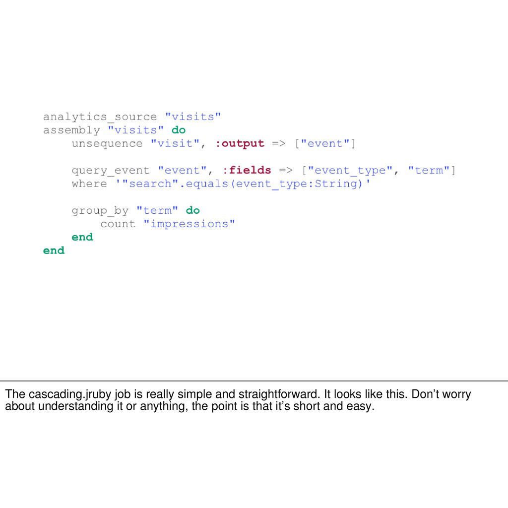 The cascading.jruby job is really simple and st...