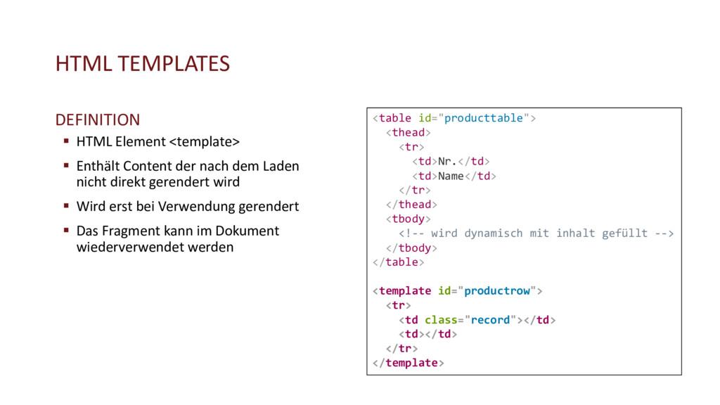 HTML TEMPLATES DEFINITION § HTML Element <templ...