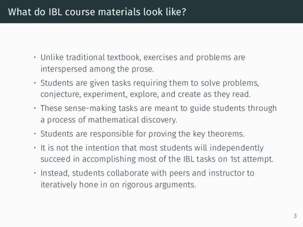 What do IBL course materials look like? • Unlik...