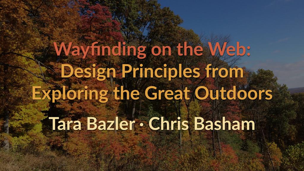 Wayfinding on the Web:  Design Principles ...