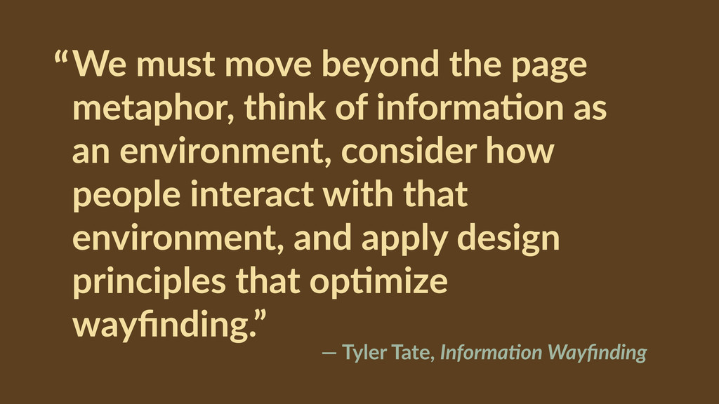 """We  must  move  beyond  the  page   metaphor, ..."