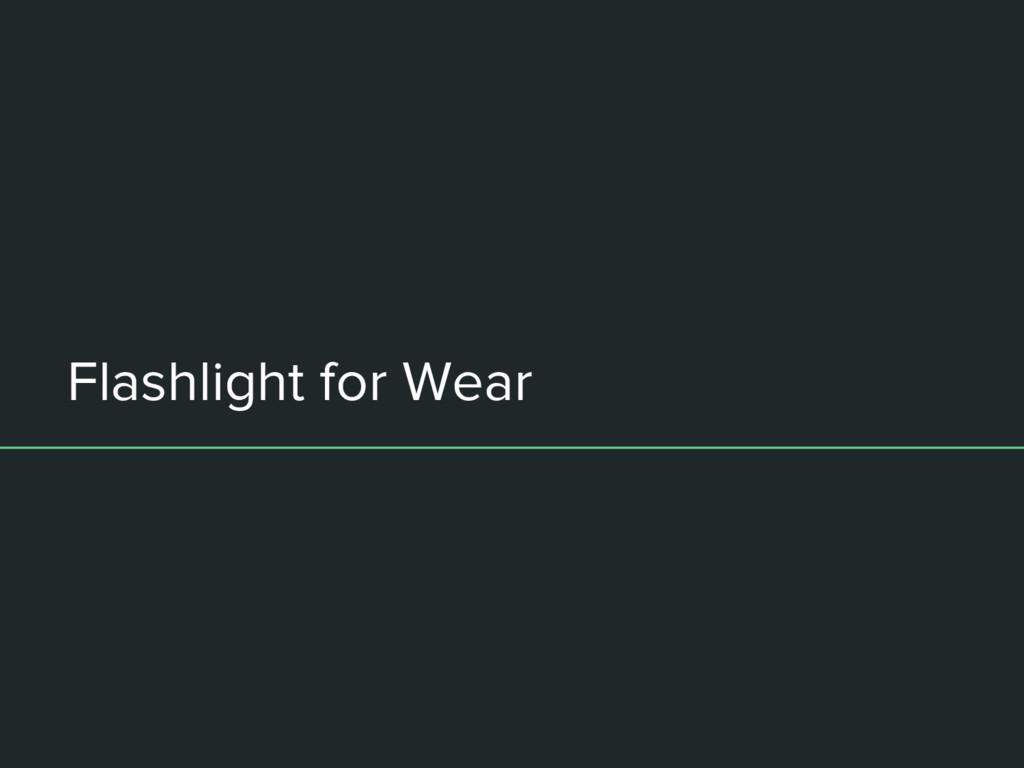 Flashlight for Wear
