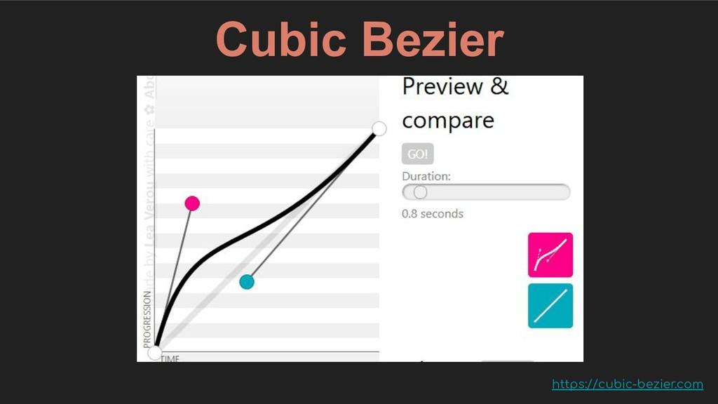Cubic Bezier https://cubic-bezier.com