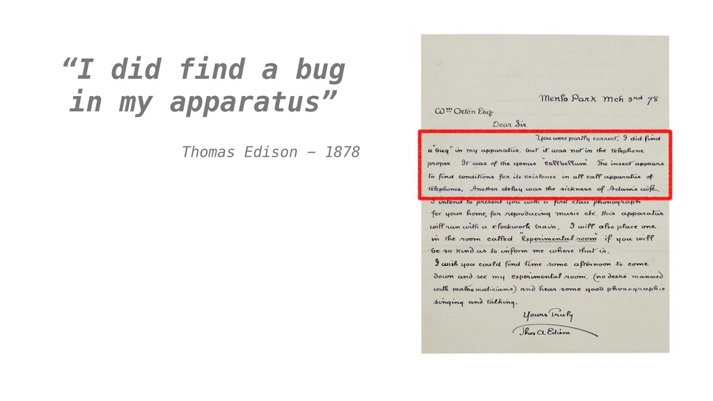 """I did find a bug in my apparatus"" Thomas Ediso..."
