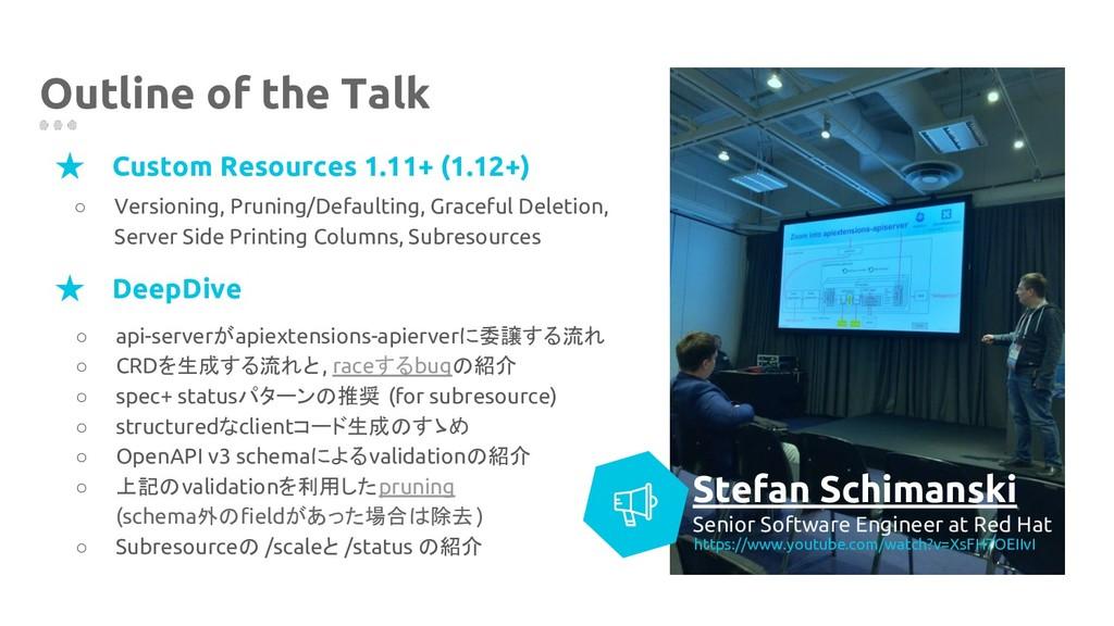 Outline of the Talk ★ DeepDive Stefan Schimansk...