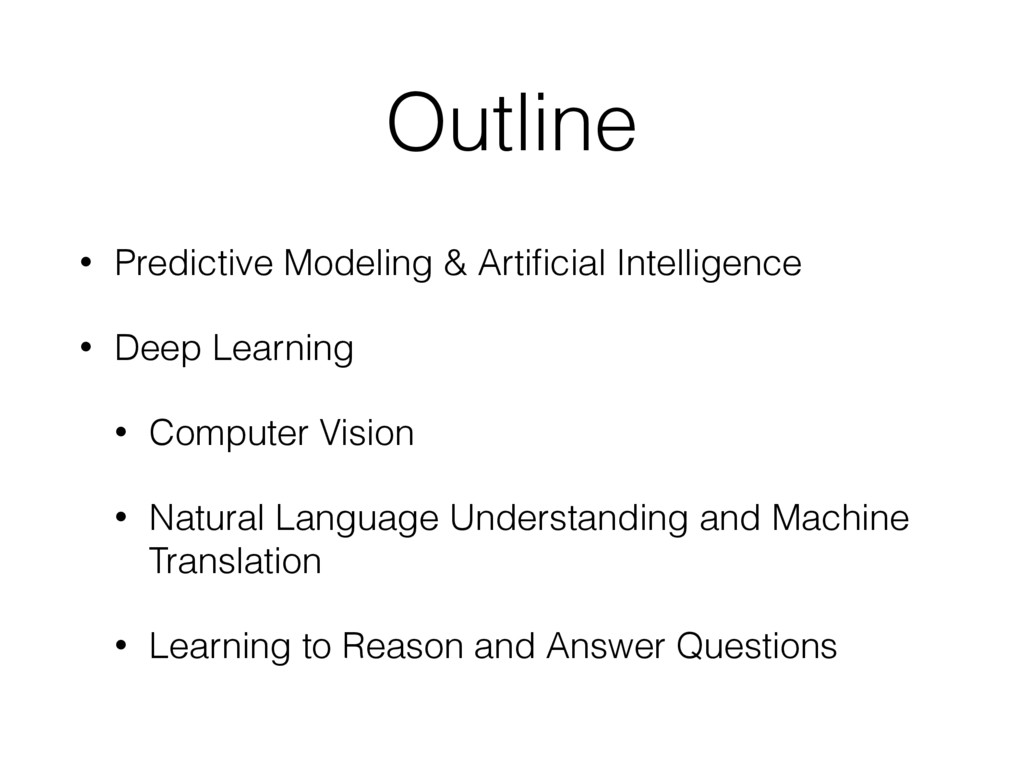 Outline • Predictive Modeling & Artificial Intel...
