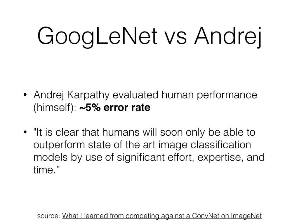 GoogLeNet vs Andrej • Andrej Karpathy evaluated...
