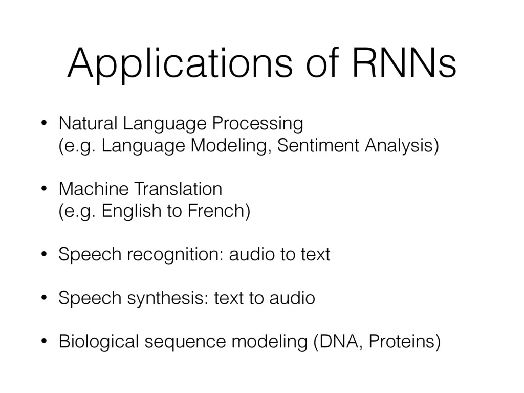 Applications of RNNs • Natural Language Process...