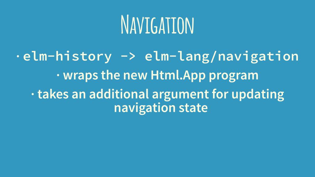 Navigation · elm-history -> elm-lang/navigation...