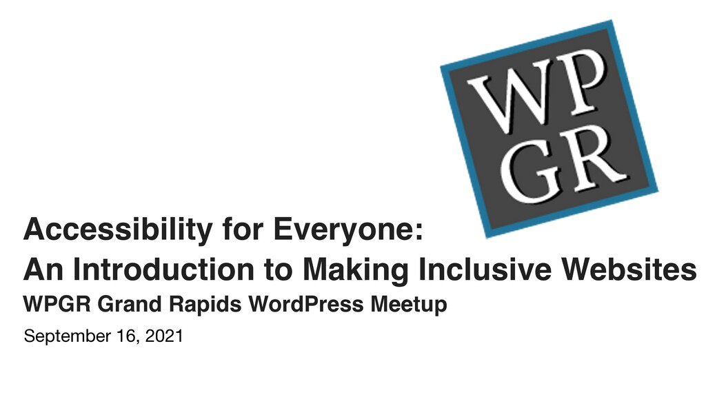 Accessibility for Everyone:    An Introduction ...