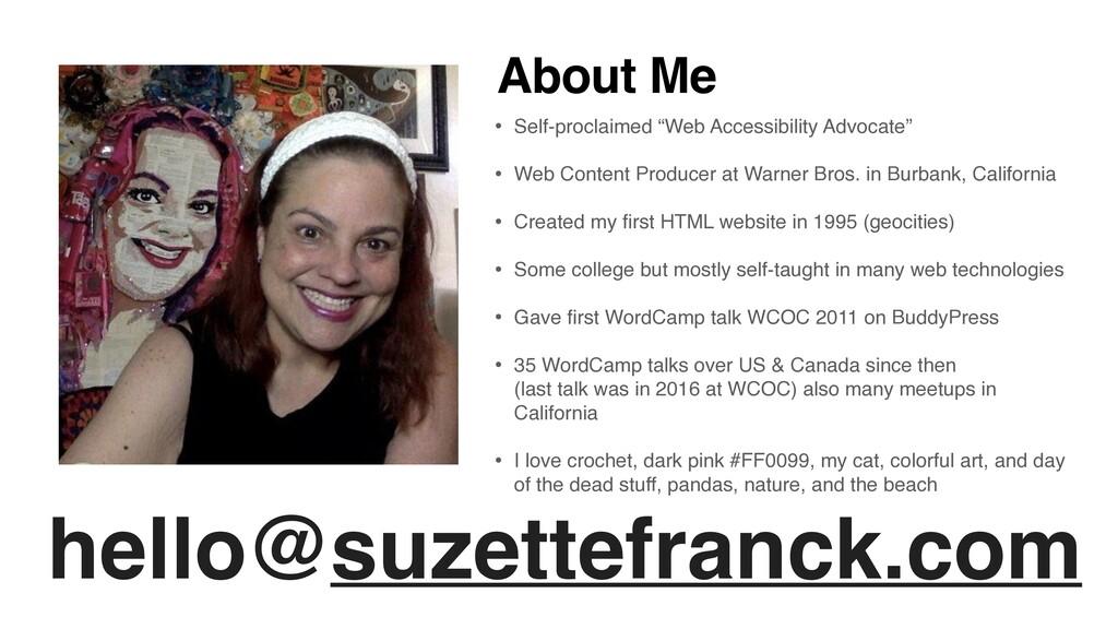hello@suzettefranck.com About Me • Self-proclai...