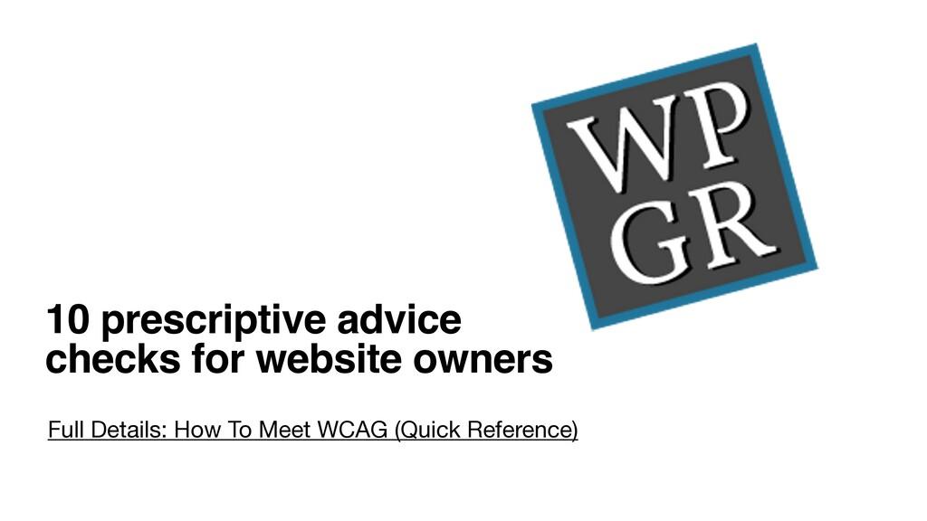 10 prescriptive advice  checks for website own...