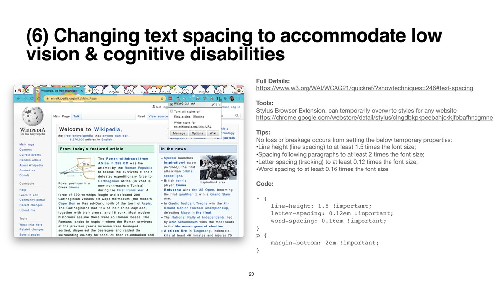 (6) Changing text spacing to accommodate low vi...