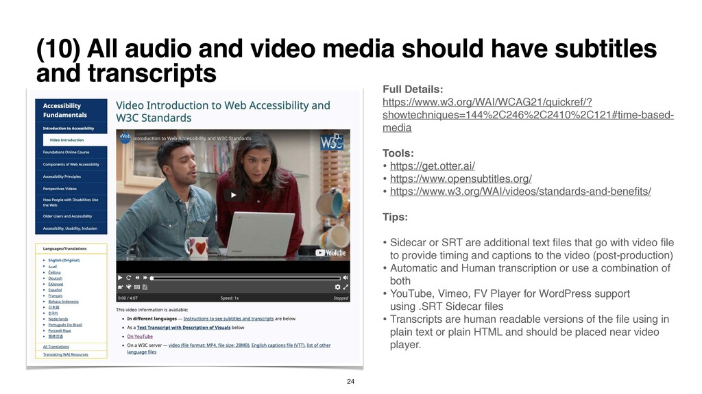 (10) All audio and video media should have subt...