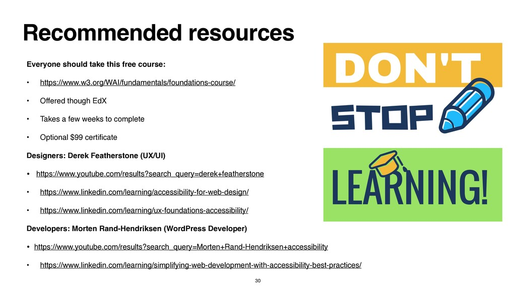 Recommended resources Everyone should take this...